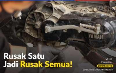 Ini Akibatnya kalau Servis Motor Matik Ditunda sampai Motor Terasa Ada Masalah