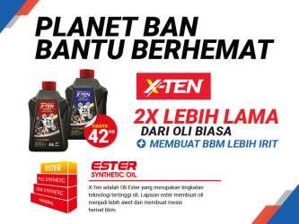 Planet Ban Bantu Berhemat Dengan Oli X-Ten, 2X Lebih Lama!